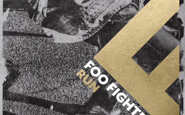 Foo Fighters release surprise track 'Run'