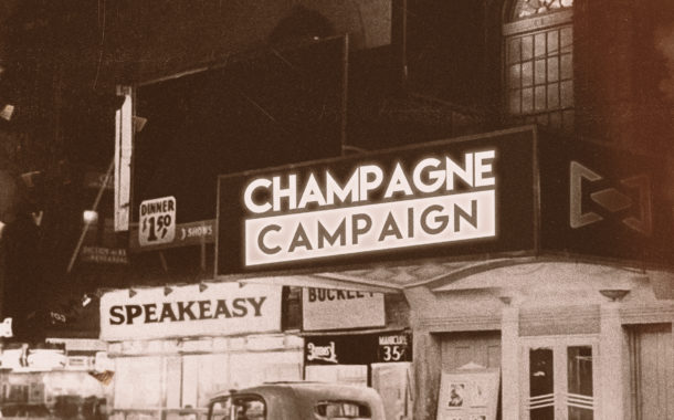 Champagne Campaign's 'Speakeasy' a full-length ride from start to finish