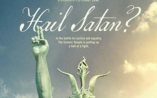 FILM REVIEW: In 'Hail Satan?' issues of the legality, religious liberty, and freedom of expression are front and center